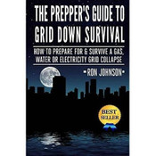The Preppers Guide to Grid Down Survival Book
