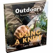 Casstrom Outdoors the Scandinavian Way - Knife Use