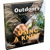 Casstrom Outdoors the Scandinavian Way - Knife Use